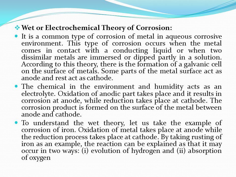 Wet or Electrochemical Theory of Corrosion: