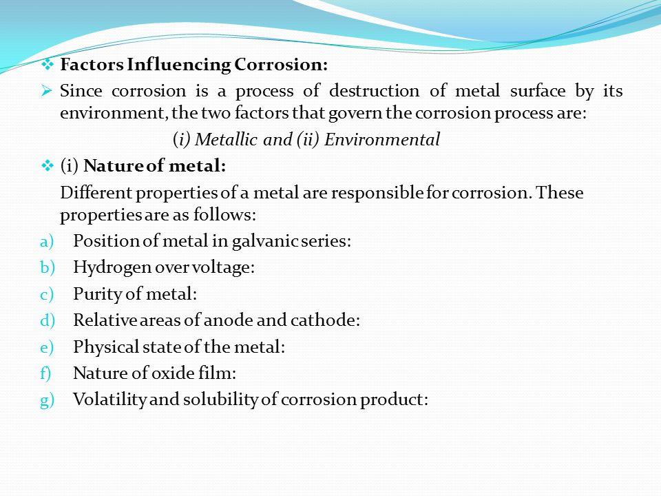 Factors Influencing Corrosion: