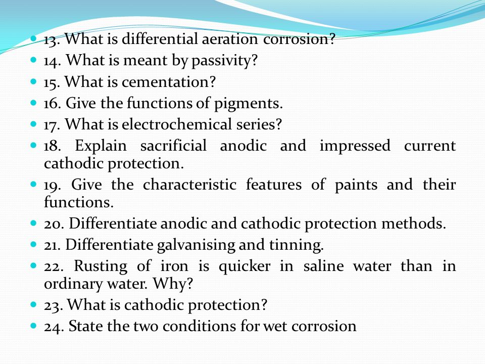13. What is differential aeration corrosion