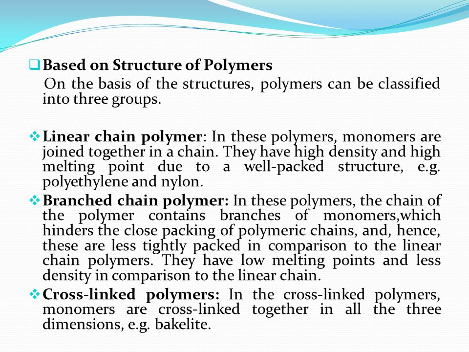 Based on Structure of Polymers