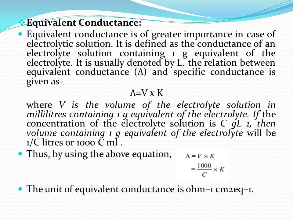 Equivalent Conductance: