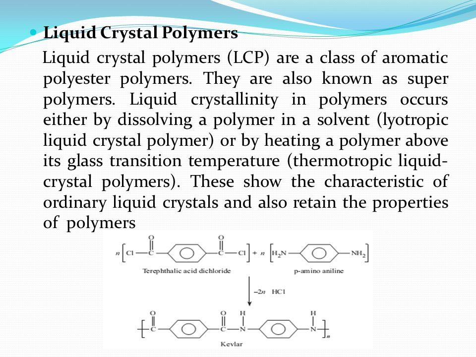 Liquid Crystal Polymers