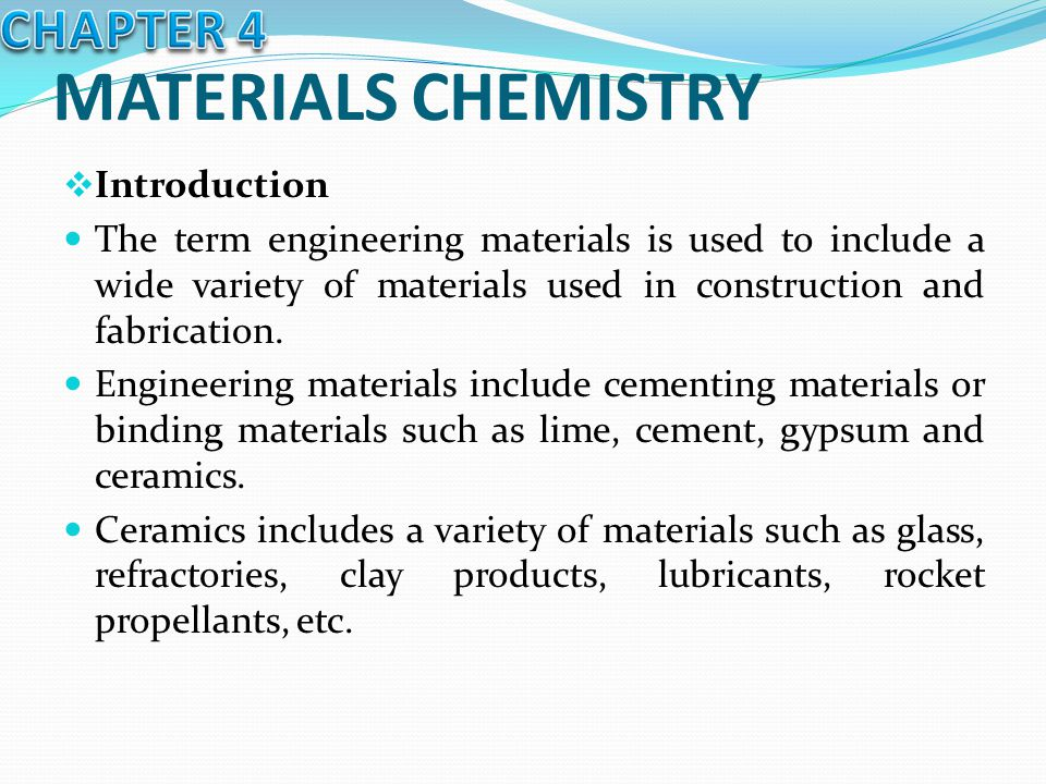 MATERIALS CHEMISTRY CHAPTER 4 Introduction