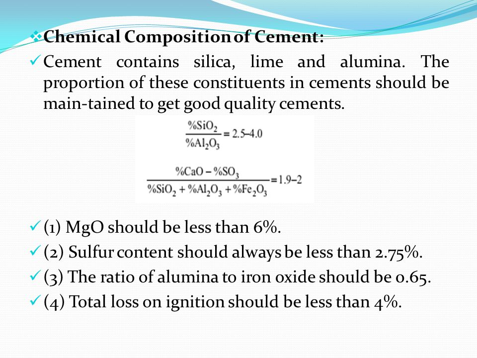 Chemical Composition of Cement: