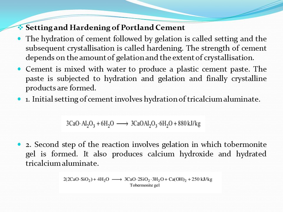 Setting and Hardening of Portland Cement