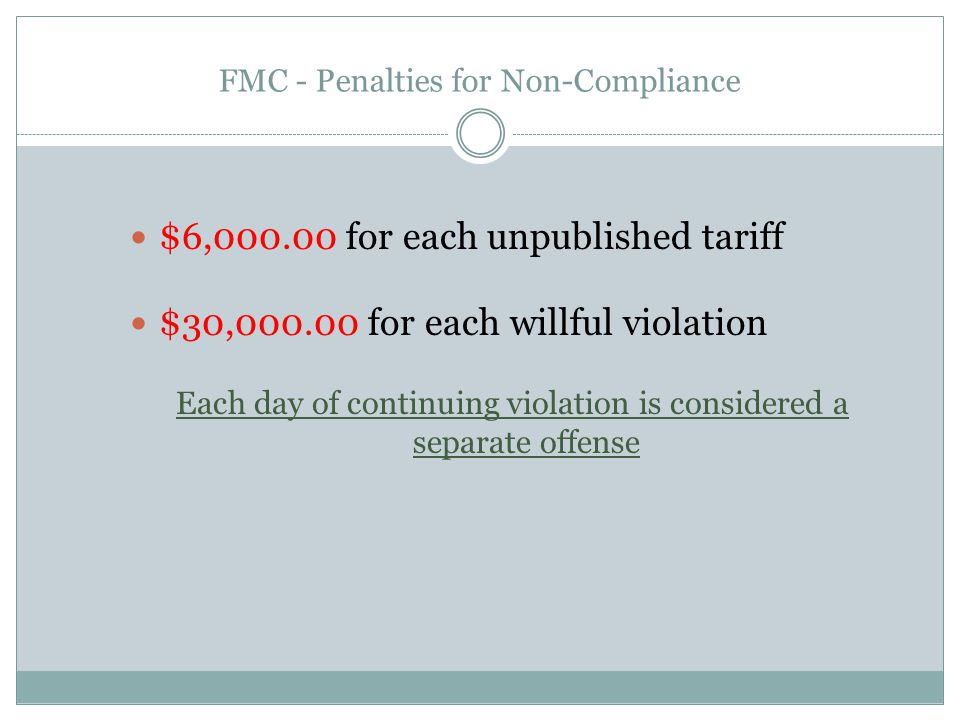 FMC - Penalties for Non-Compliance