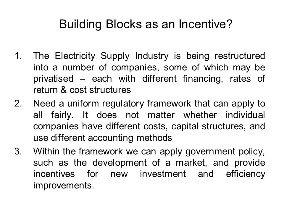 Building Blocks as an Incentive