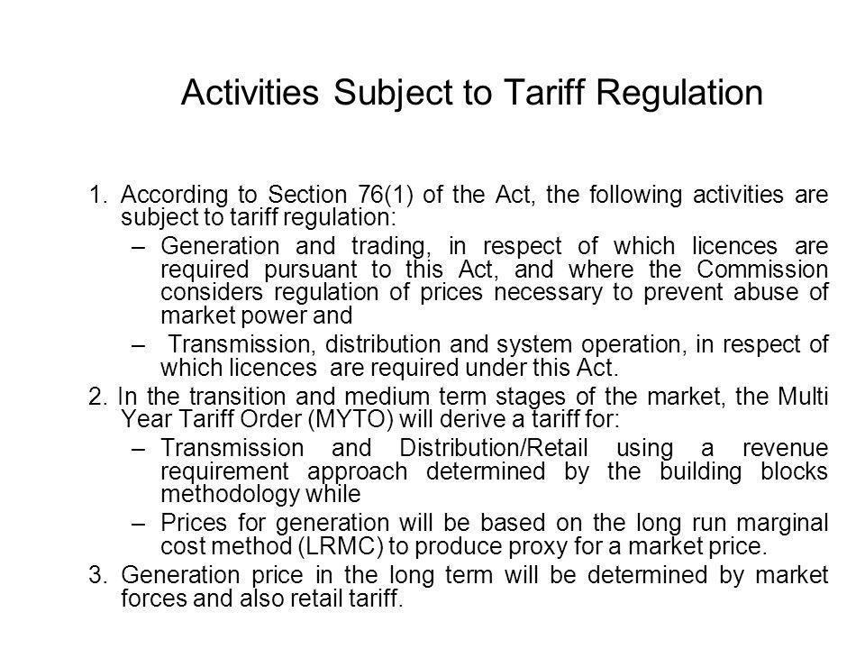 Activities Subject to Tariff Regulation