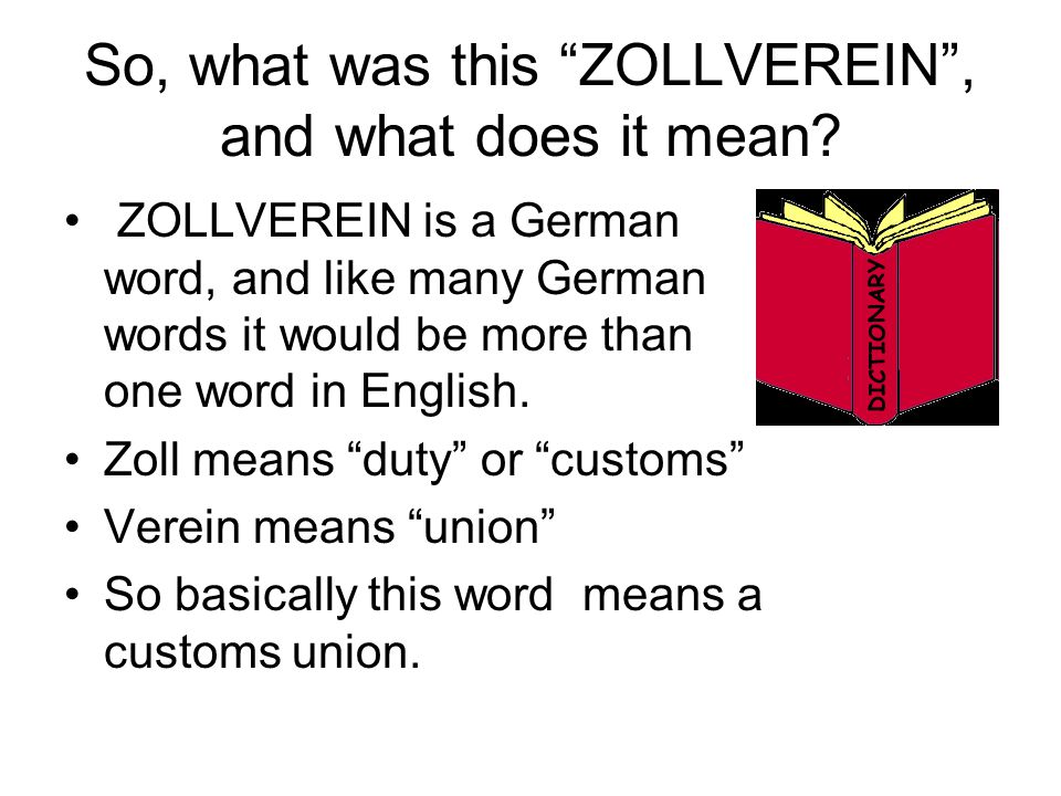 So, what was this ZOLLVEREIN , and what does it mean