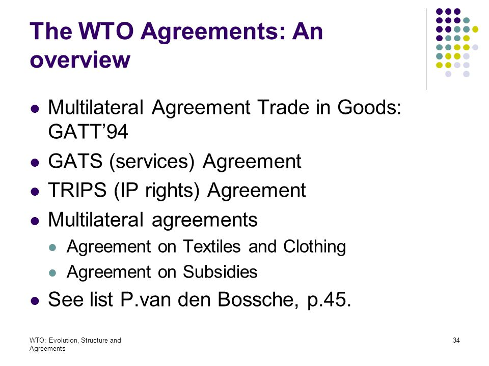 The world trade organization evolution structure and agreements the wto agreements an overview platinumwayz