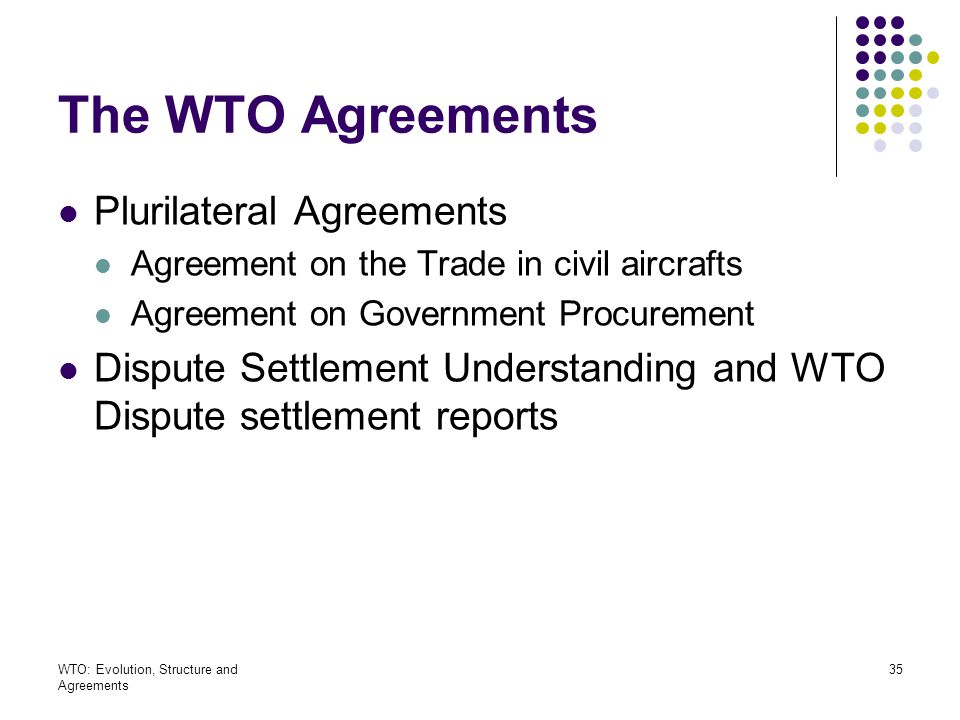 The WTO Agreements Plurilateral Agreements
