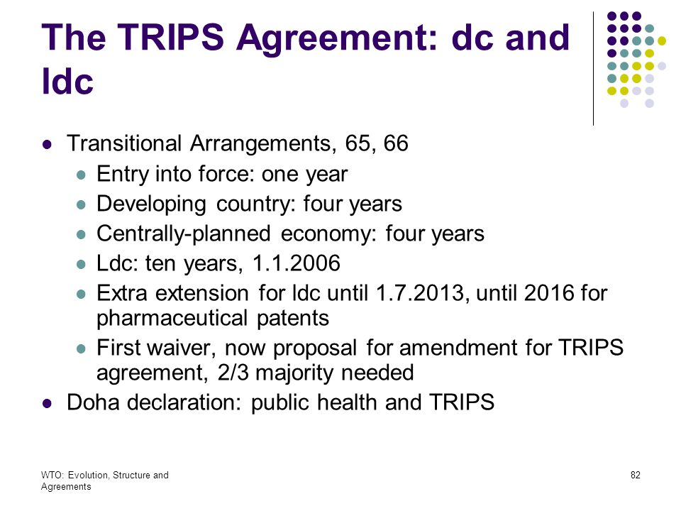 The TRIPS Agreement: dc and ldc
