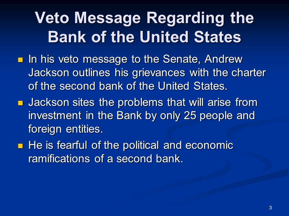 Veto Message Regarding the Bank of the United States