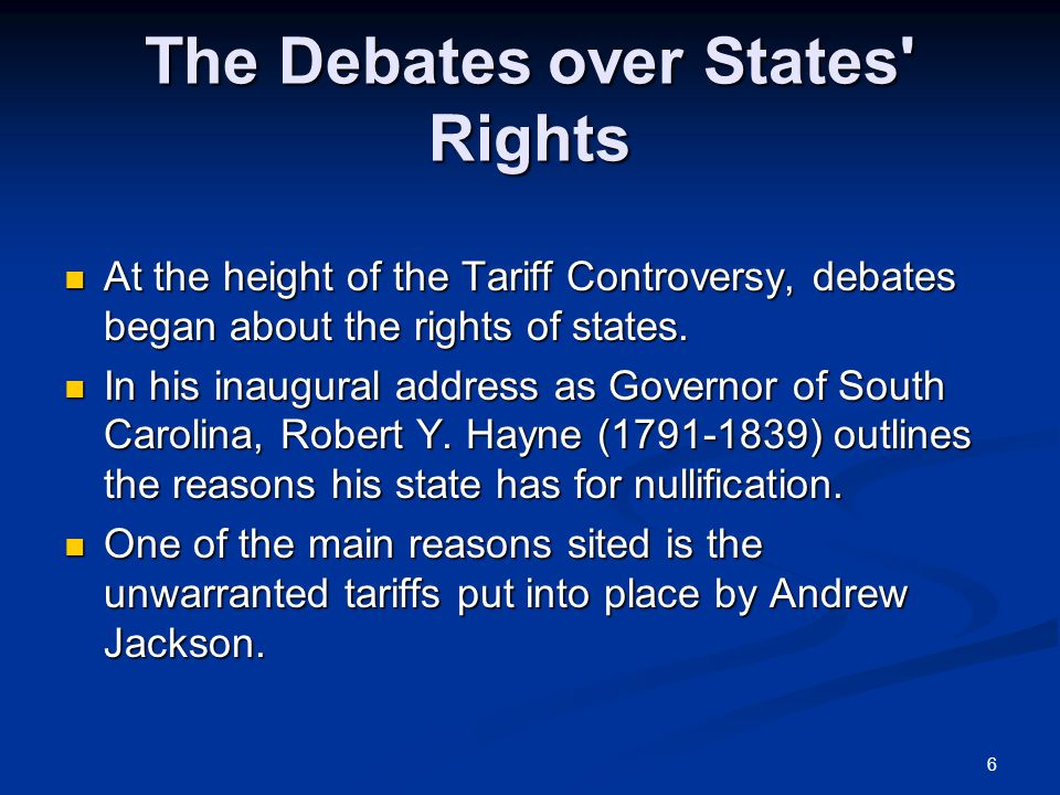 The Debates over States Rights