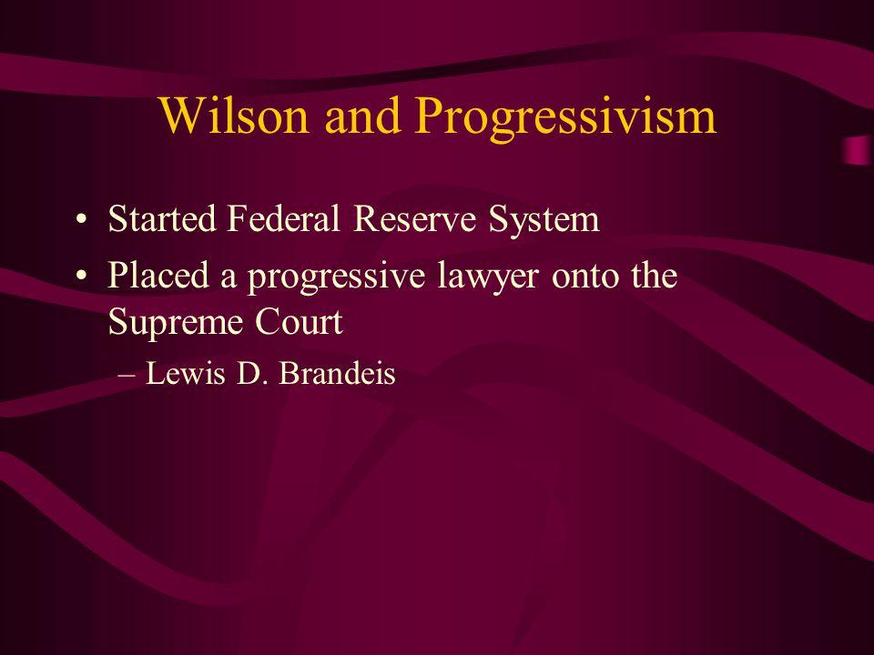 Wilson and Progressivism