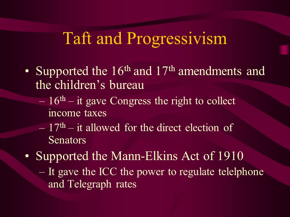 Taft and Progressivism