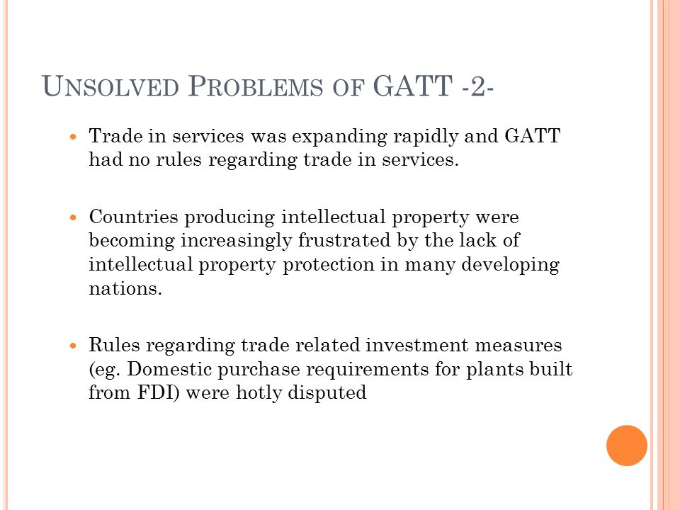 Unsolved Problems of GATT -2-