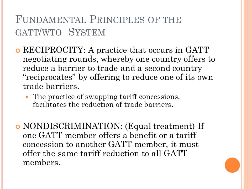 Fundamental Principles of the gatt/wto System