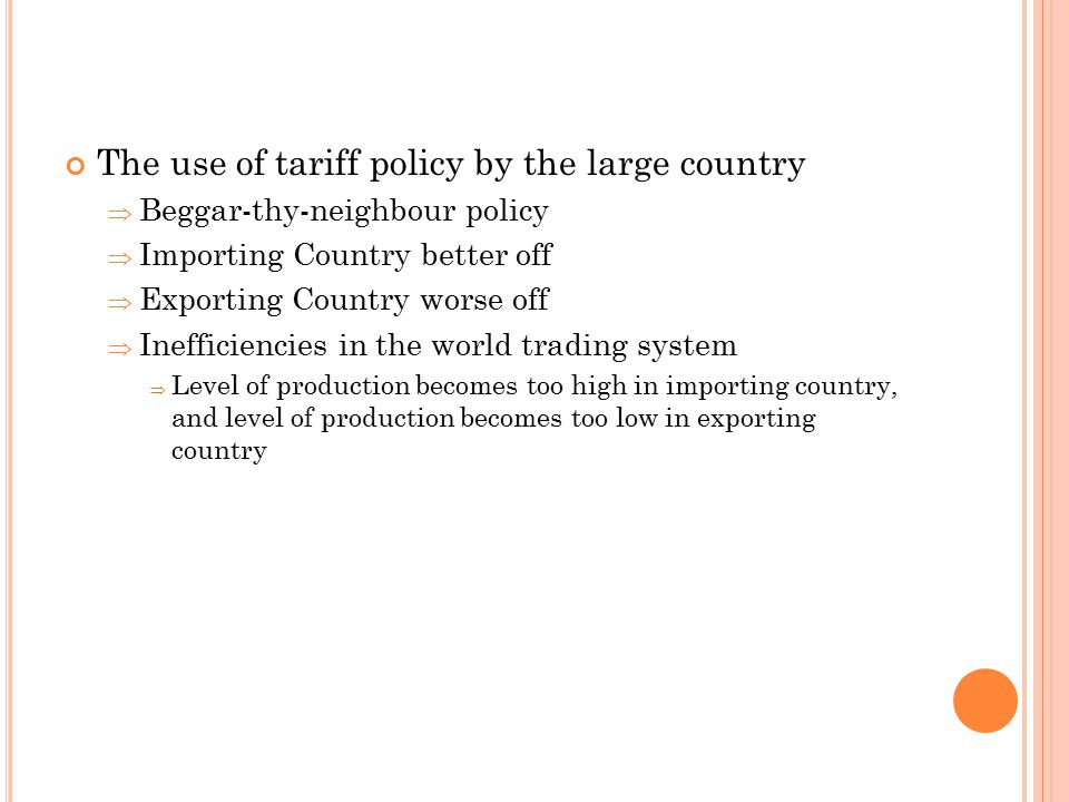 The use of tariff policy by the large country