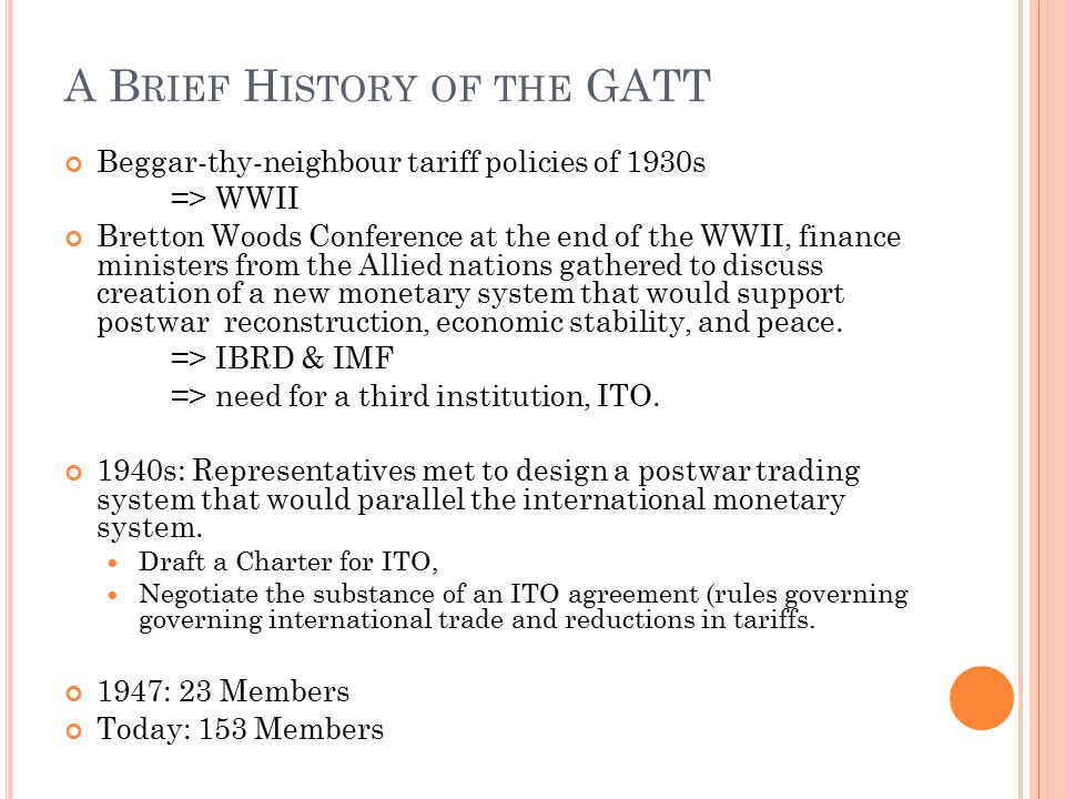 A Brief History of the GATT