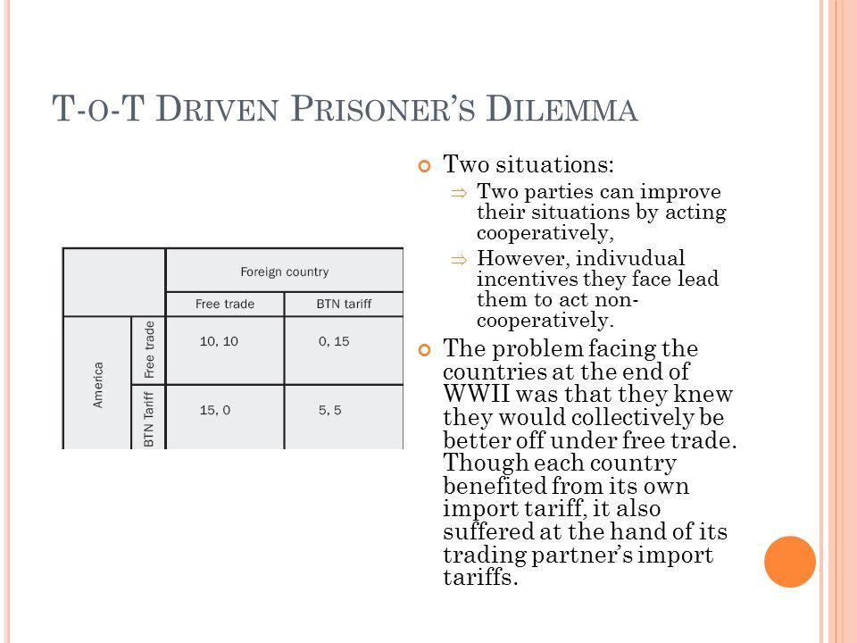 T-o-T Driven Prisoner's Dilemma