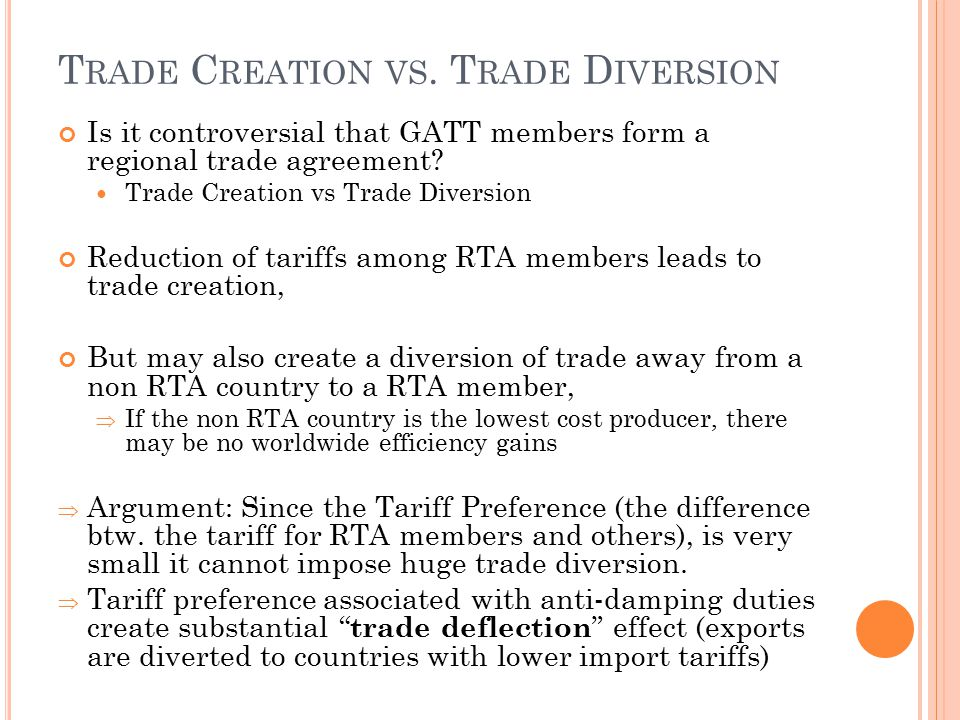 Trade Creation vs. Trade Diversion