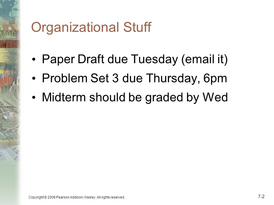 Organizational Stuff Paper Draft due Tuesday (email it)