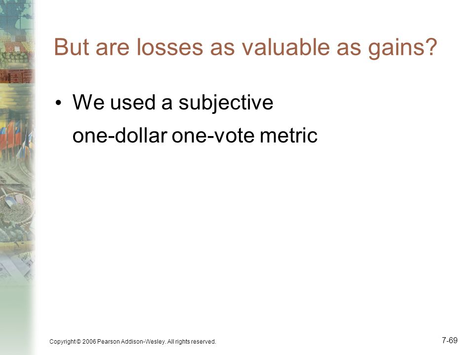 But are losses as valuable as gains