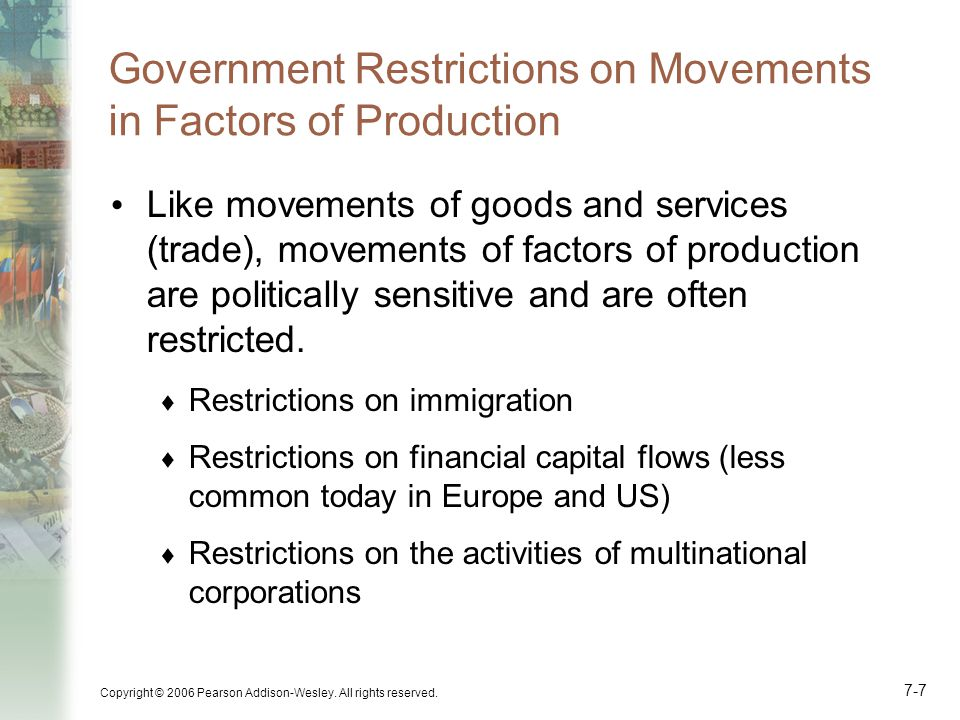 Government Restrictions on Movements in Factors of Production