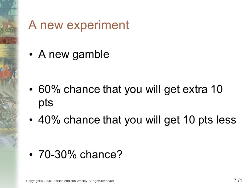 A new experiment A new gamble
