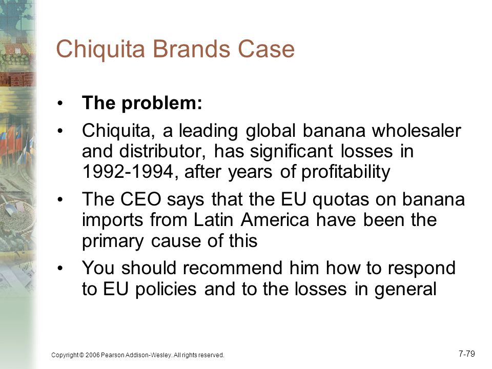 Chiquita Brands Case The problem: