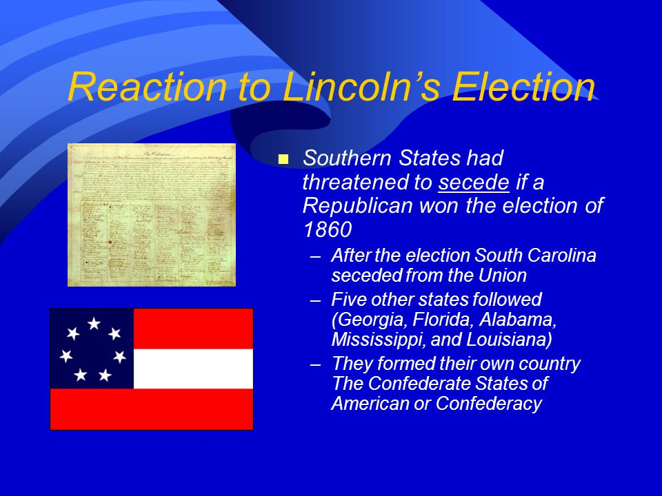 Reaction to Lincoln's Election