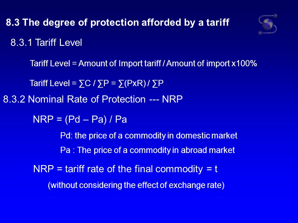 8.3 The degree of protection afforded by a tariff