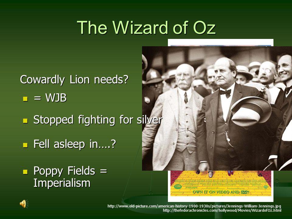 The Wizard of Oz Cowardly Lion needs = WJB