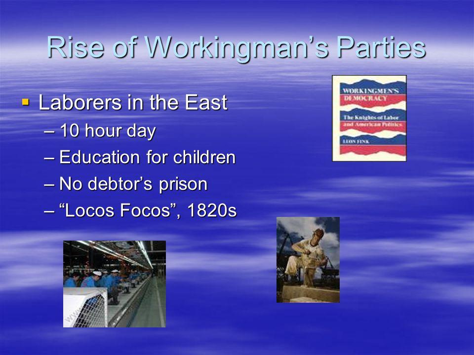 Rise of Workingman's Parties