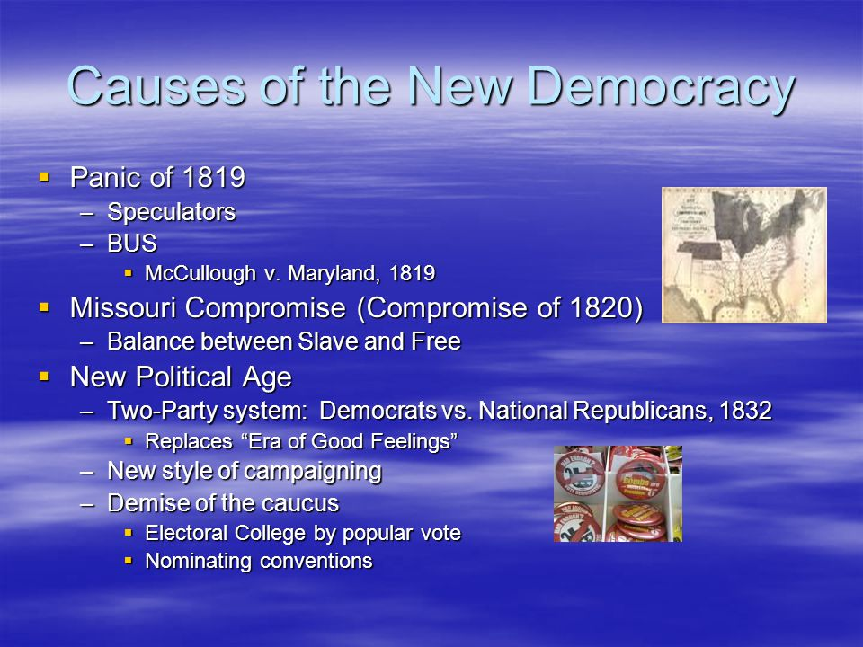 Causes of the New Democracy