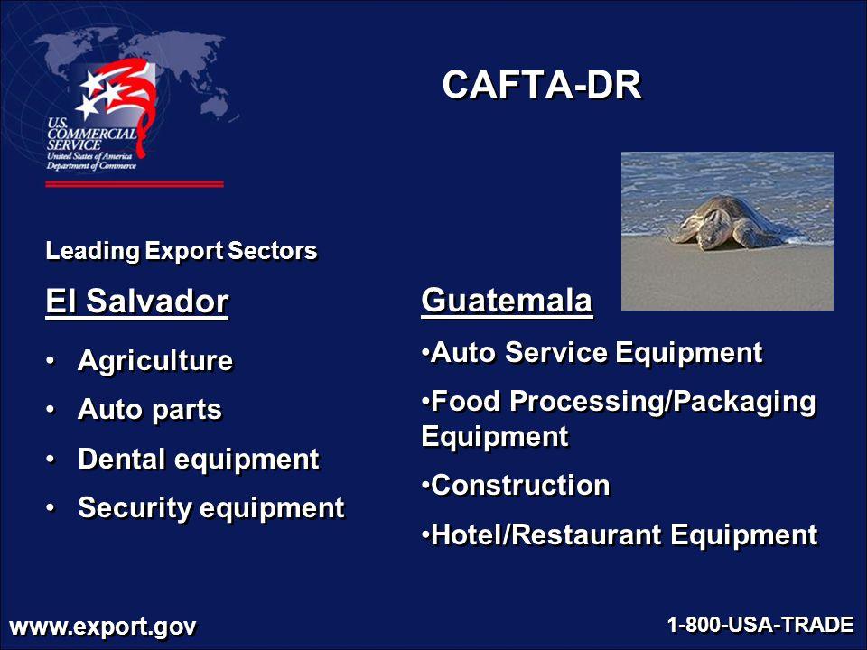 CAFTA-DR El Salvador Guatemala Agriculture Auto Service Equipment