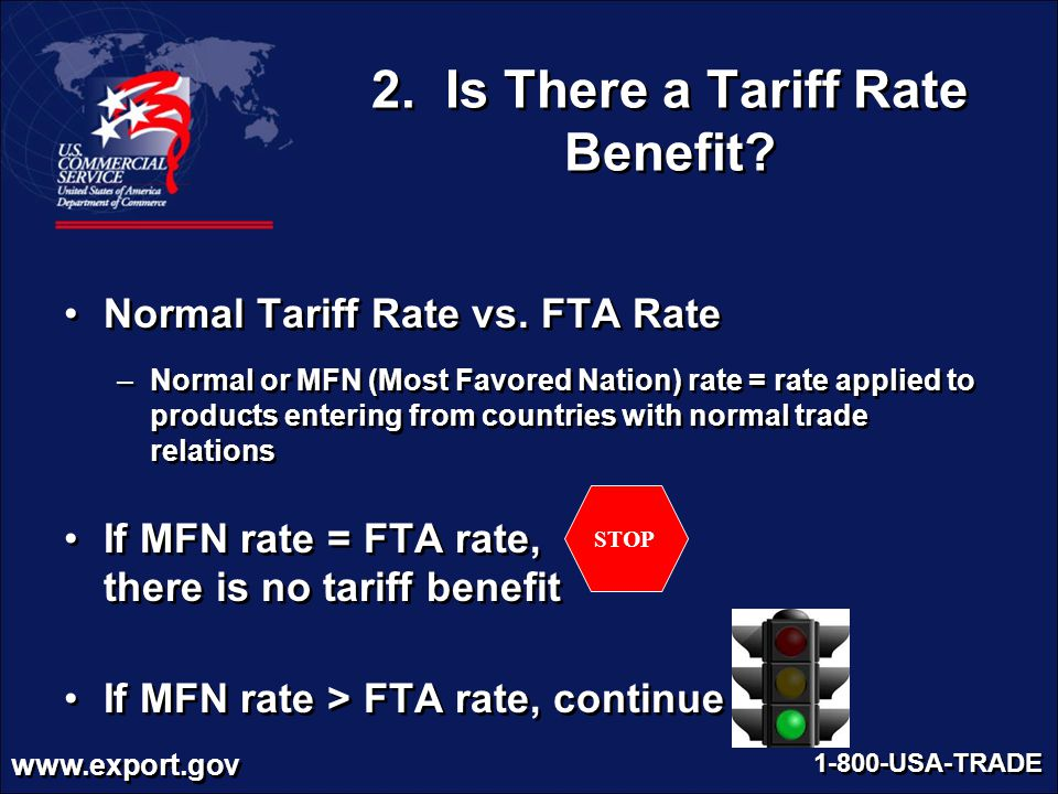 2. Is There a Tariff Rate Benefit