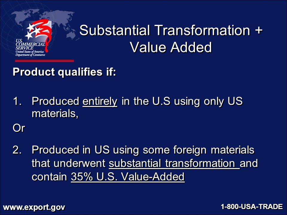Substantial Transformation + Value Added