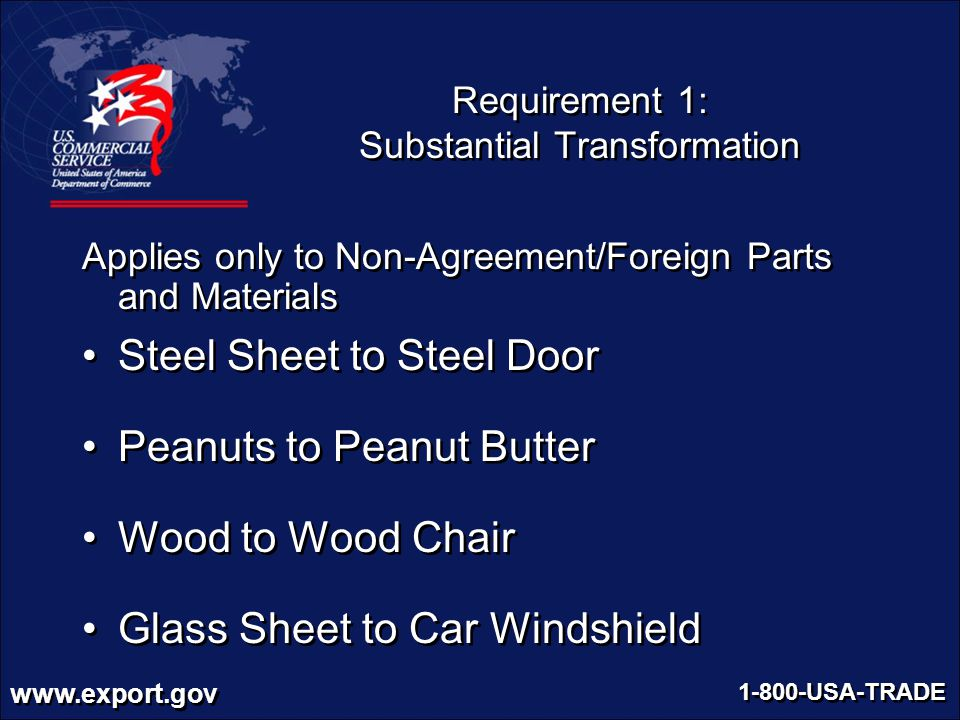 Requirement 1: Substantial Transformation