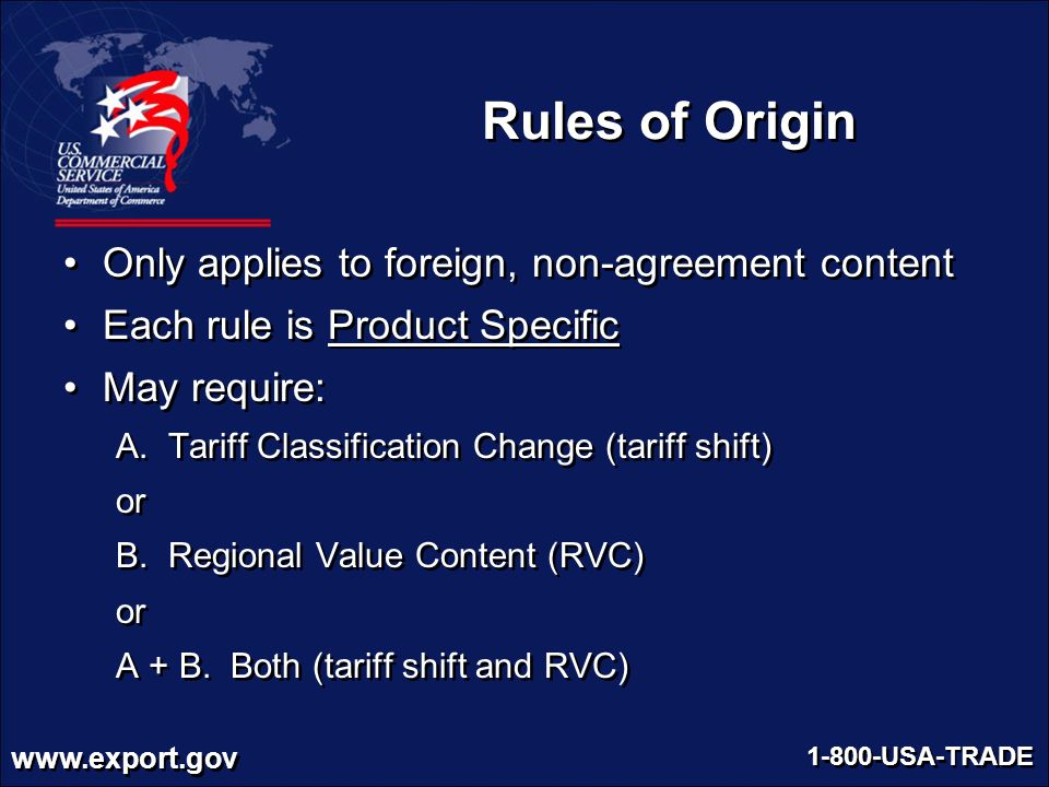 Rules of Origin Only applies to foreign, non-agreement content