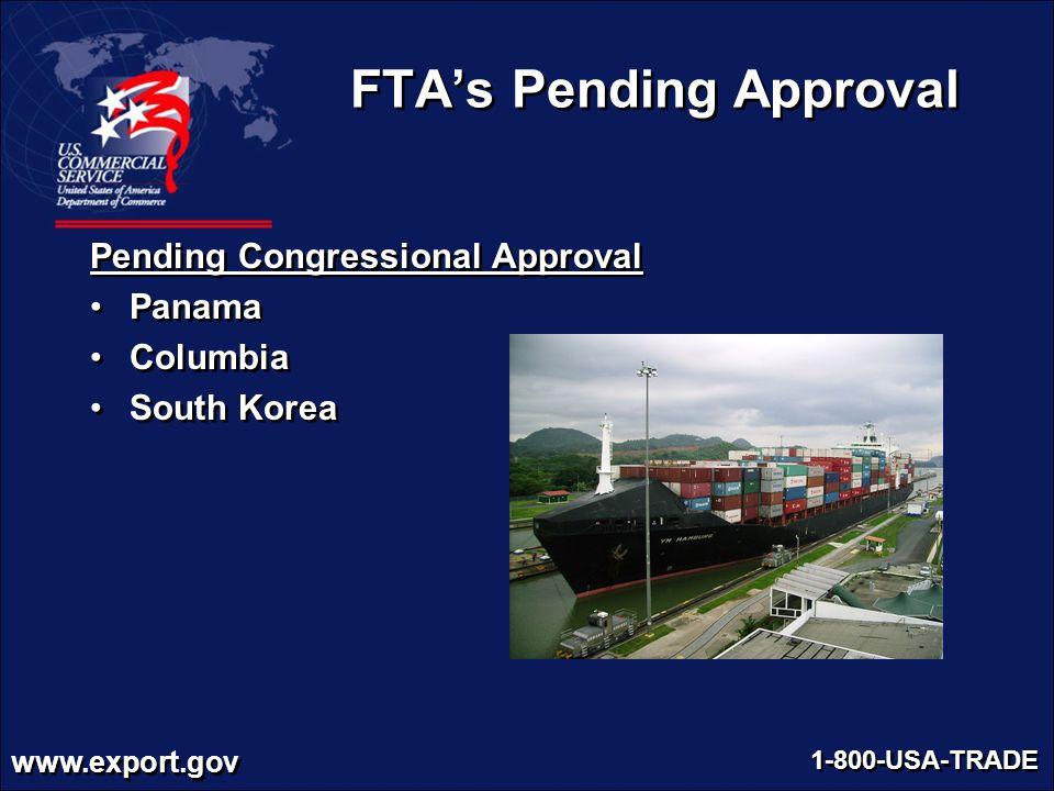 FTA's Pending Approval