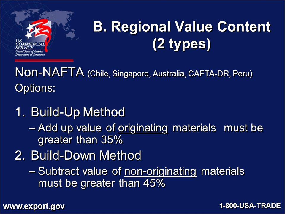 B. Regional Value Content (2 types)