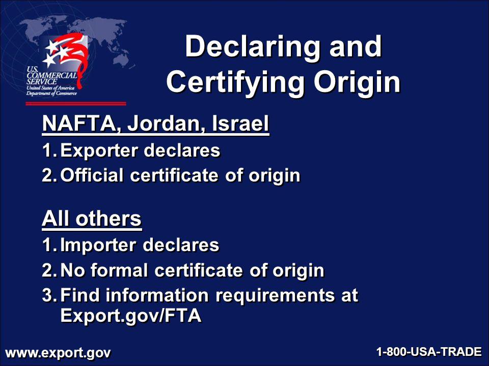 Declaring and Certifying Origin