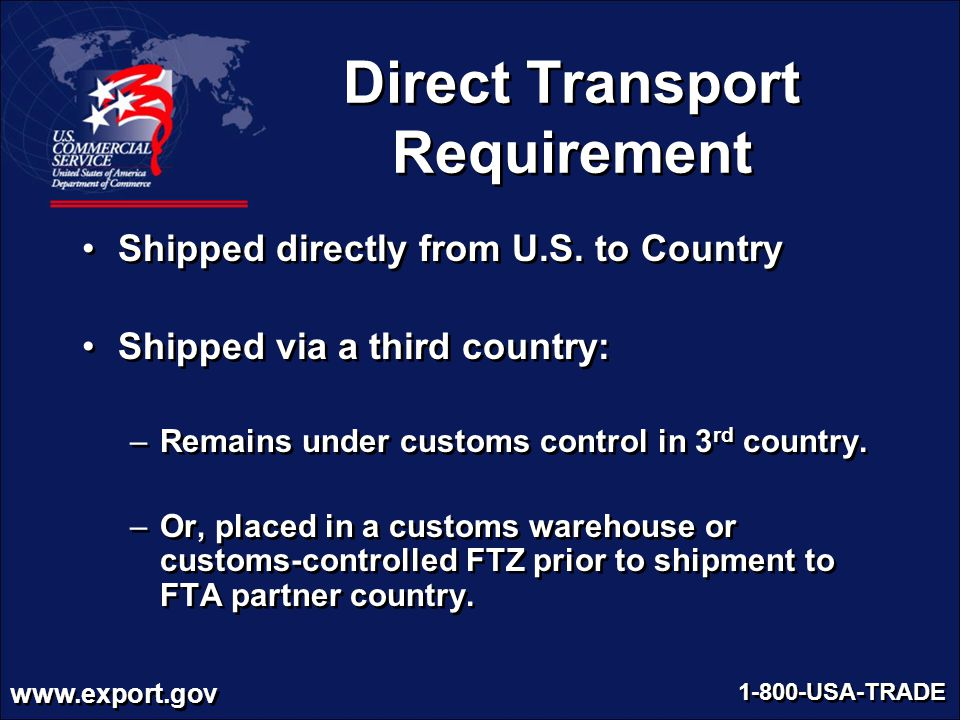 Direct Transport Requirement