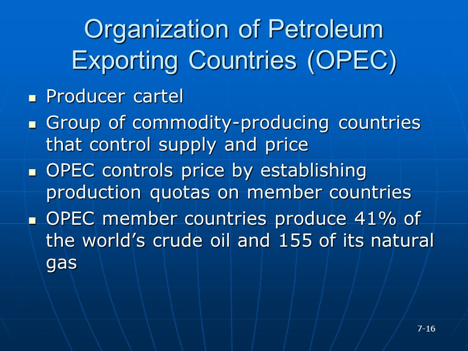 Organization of Petroleum Exporting Countries (OPEC)