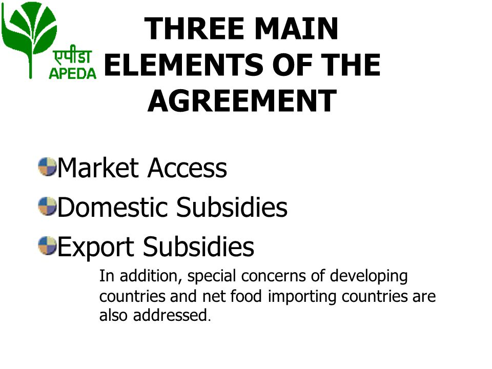 THREE MAIN ELEMENTS OF THE AGREEMENT