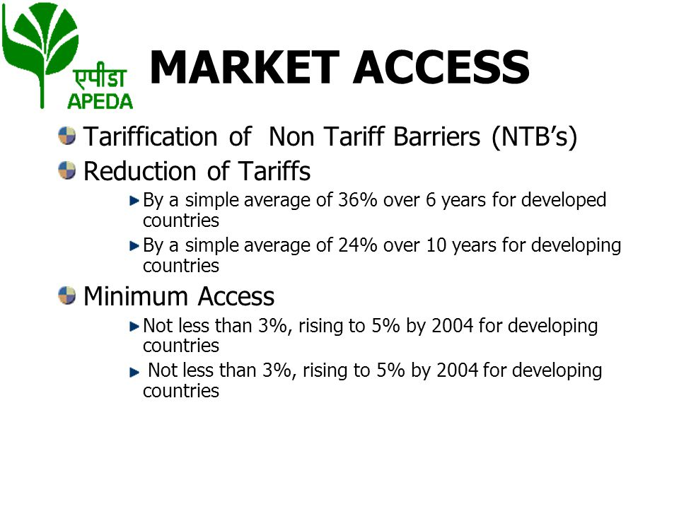 MARKET ACCESS Tariffication of Non Tariff Barriers (NTB's)