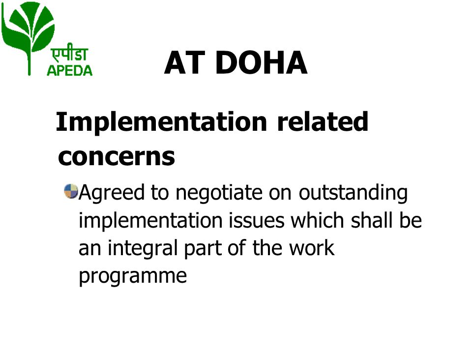 AT DOHA Implementation related concerns
