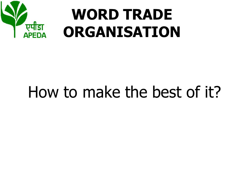 WORD TRADE ORGANISATION